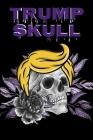 Trump Skull: Conservative Hispanic Dia De Los Muertos Journal - Day Of The Dead Composition Notebook - 6