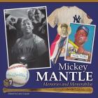 Mickey Mantle: Memories and Memorabilia Cover Image