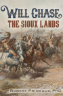 """Will Chase, """"The Sioux Lands""""  (Will Chase Western) Cover Image"""