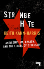 Strange Hate: Antisemitism, Racism and the Limits of Diversity Cover Image