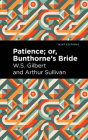 Patience; Or, Bunthorne's Bride Cover Image