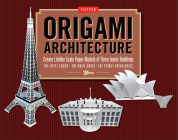 Origami Architecture Kit: Create Lifelike Scale Paper Models of Three Iconic Buildings [Origami Kit with Book, Pre-Cut Card Stock] Cover Image