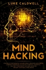 Mind Hacking: Stoicism & Photographic Memory book. Discover Accelerated Learning Techniques to Unlock your Full Potential. Gain Self Cover Image