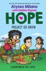 Project Go Green (Alyssa Milano's Hope #4) Cover Image