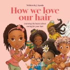 How we love our hair Cover Image