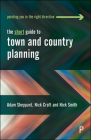 The Short Guide To Town and Country Planning Cover Image