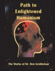 Path to Enlightened Humanism: The Works of Dr Ben Grobbelaar Cover Image
