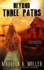 Three Paths (Beyond #3) Cover Image