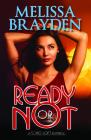 Ready or Not (Soho Loft Romance) Cover Image