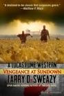 Vengeance at Sundown (Lucas Fume Western #1) Cover Image
