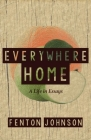 Everywhere Home: A Life in Essays Cover Image