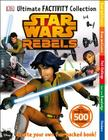 Ultimate Factivity Collection: Star Wars Rebels Cover Image