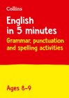 Collins English in 5 Minutes – Grammar, Punctuation and Spelling Activities Ages 8-9 Cover Image