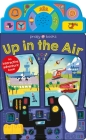 On the Move: Up in the Air: An Interactive Sound Book! Cover Image