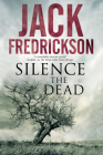 Silence the Dead: Suspense in Smalltown Illinois Cover Image