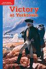 Timelinks: Grade 5, Approaching Level, Victory at Yorktown (Set of 6) (Older Elementary Social Studies) Cover Image