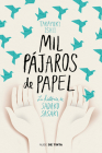 Mil pájaros de papel. La historia de Sadako Sasaki / One Thousand Paper Cranes: The Story of Sadako and the Children's Peace Statue Cover Image
