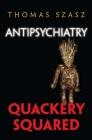 Antipsychiatry: Quackery Squared Cover Image