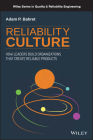 Reliability Culture: How Leaders Build Organizations That Create Reliable Products (Quality and Reliability Engineering) Cover Image
