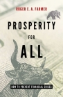 Prosperity for All: How to Prevent Financial Crises Cover Image