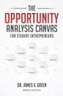 The Opportunity Analysis Canvas for Student Entrepreneurs Cover Image