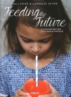 Feeding the Future: Clean Eating for Children & Families Cover Image