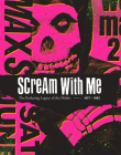 Scream With Me: The Enduring Legacy of the Misfits Cover Image