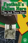 Football's Fallen Hero: The Jack Trice Story (Cover-To-Cover Books) Cover Image