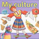 My Culture (Bobbie Kalman's Leveled Readers: My World: H) Cover Image