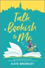 Talk Bookish to Me Cover Image