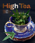 High Tea: Cannabis Cakes, Tarts and Bakes Cover Image