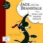 Jack and the Beanstalk/Juan y los Frijoles Magicos (Bilingual Fairy Tales) Cover Image