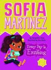 Every Day Is Exciting (Sofia Martinez #3) Cover Image