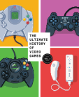 The Ultimate History of Video Games, Volume 2: Nintendo, Sony, Microsoft, and the Billion-Dollar Battle to Shape Modern Gaming Cover Image