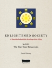 ENLIGHTENED SOCIETY A Shambhala Buddhist Reading of the Yijing: Volume III, The Sixty-four Hexagrams Cover Image