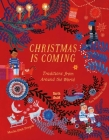Christmas Is Coming: Traditions from Around the World  Cover Image