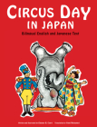 Circus Day in Japan: Bilingual English and Japanese Text Cover Image