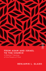 From Adam and Israel to the Church: A Biblical Theology of the People of God Cover Image
