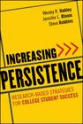 Increasing Persistence: Research-Based Strategies for College Student Success Cover Image