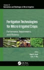 Fertigation Technologies for Micro Irrigated Crops: Performance, Requirements, and Efficiency (Innovations and Challenges in Micro Irrigation) Cover Image