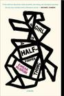 A Girl Is a Half-formed Thing: A Novel Cover Image