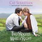 Two Rogues Make a Right Lib/E: Seducing the Sedgwicks Cover Image
