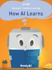 Machine Learning: How Artificial Intelligence Learns Cover Image