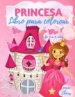 Libro para colorear de princesas para niñas de 3 a 9 años: 40 hermosas ilustraciones de princesas para colorear, increíble libro de actividades y colo Cover Image