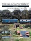 Modelling Railway Scenery Volume 2: Fields, Hedges and Trees Cover Image