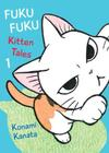 FukuFuku: Kitten Tales, 1 (Chi's Sweet Home) Cover Image
