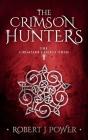 The Crimson Hunters: A Dellerin Tale Cover Image