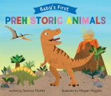 Prehistoric Creatures (Baby's First) Cover Image