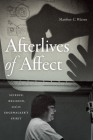 Afterlives of Affect: Science, Religion, and an Edgewalker's Spirit Cover Image