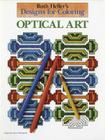Designs for Coloring: Optical Art Cover Image